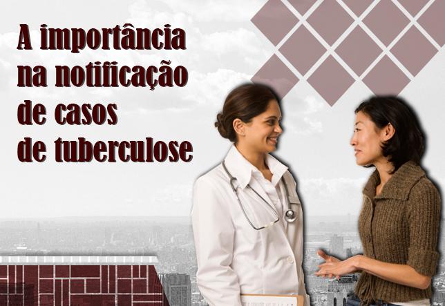 A importância da notificação de casos de tuberculose2