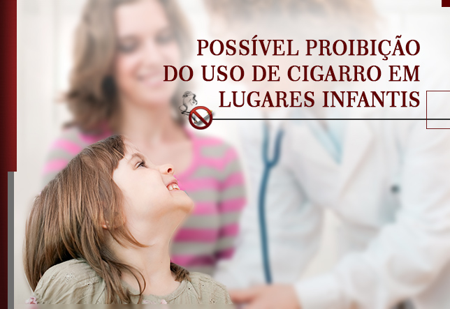 Possível proibição do uso de cigarro em lugares infantis