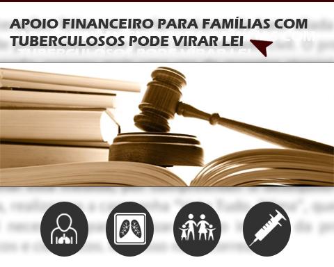 APOIO FINANCEIRO PARA FAMÍLIAS COM TUBERCULOSOS PODE VIRAR LEI